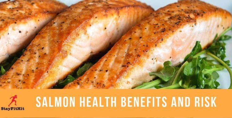 Salmon Health Benefits And Risk For Healthy Living