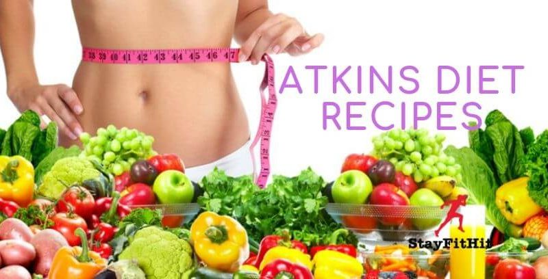 Atkins Diet Recipes for healthy living