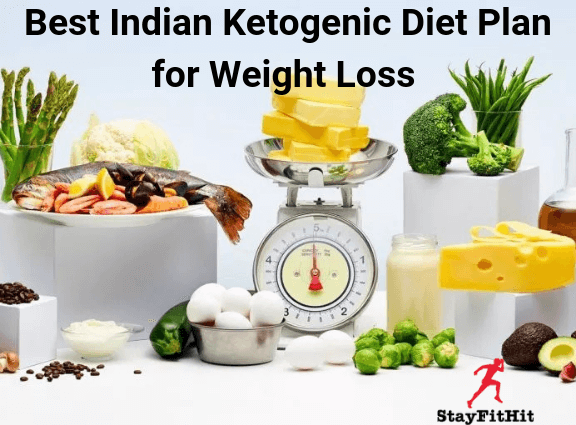 Best Indian Keto Diet Plan for Weight Loss