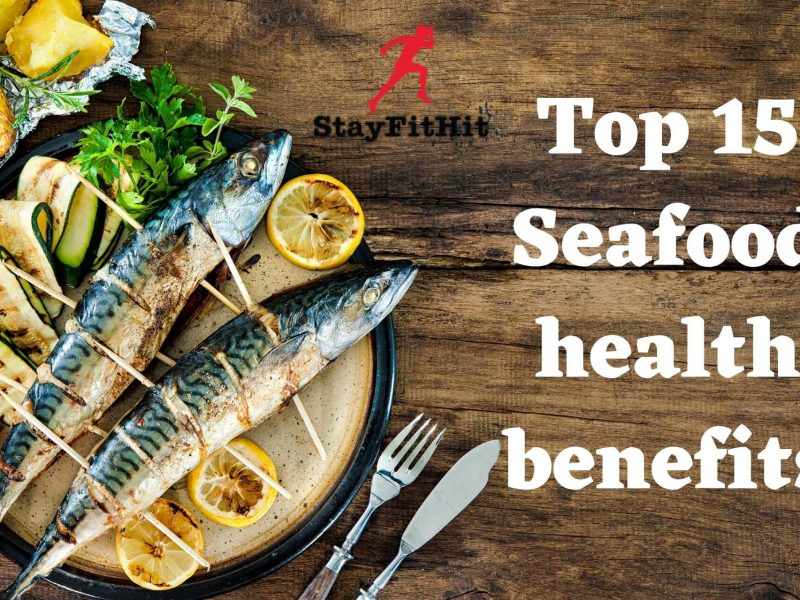 Top 15 Seafood Health Benefits