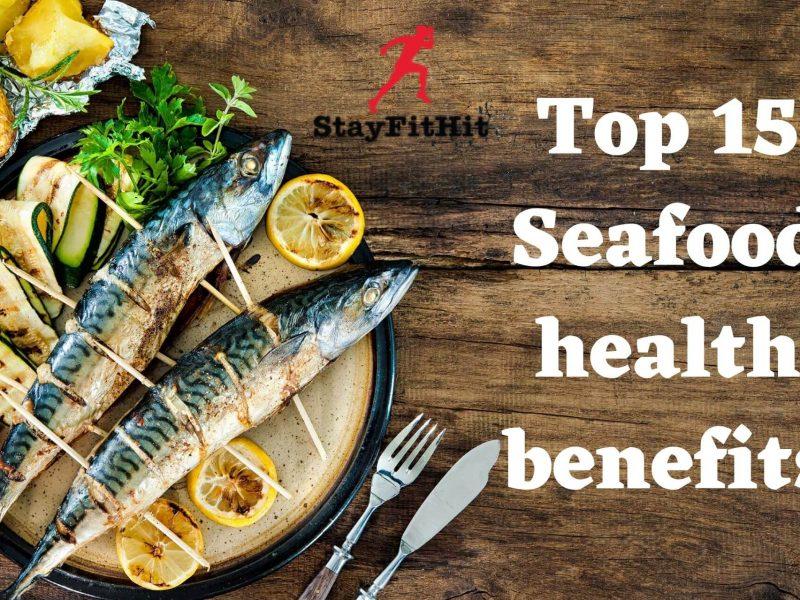 Top 15 Seafood Health Benefits