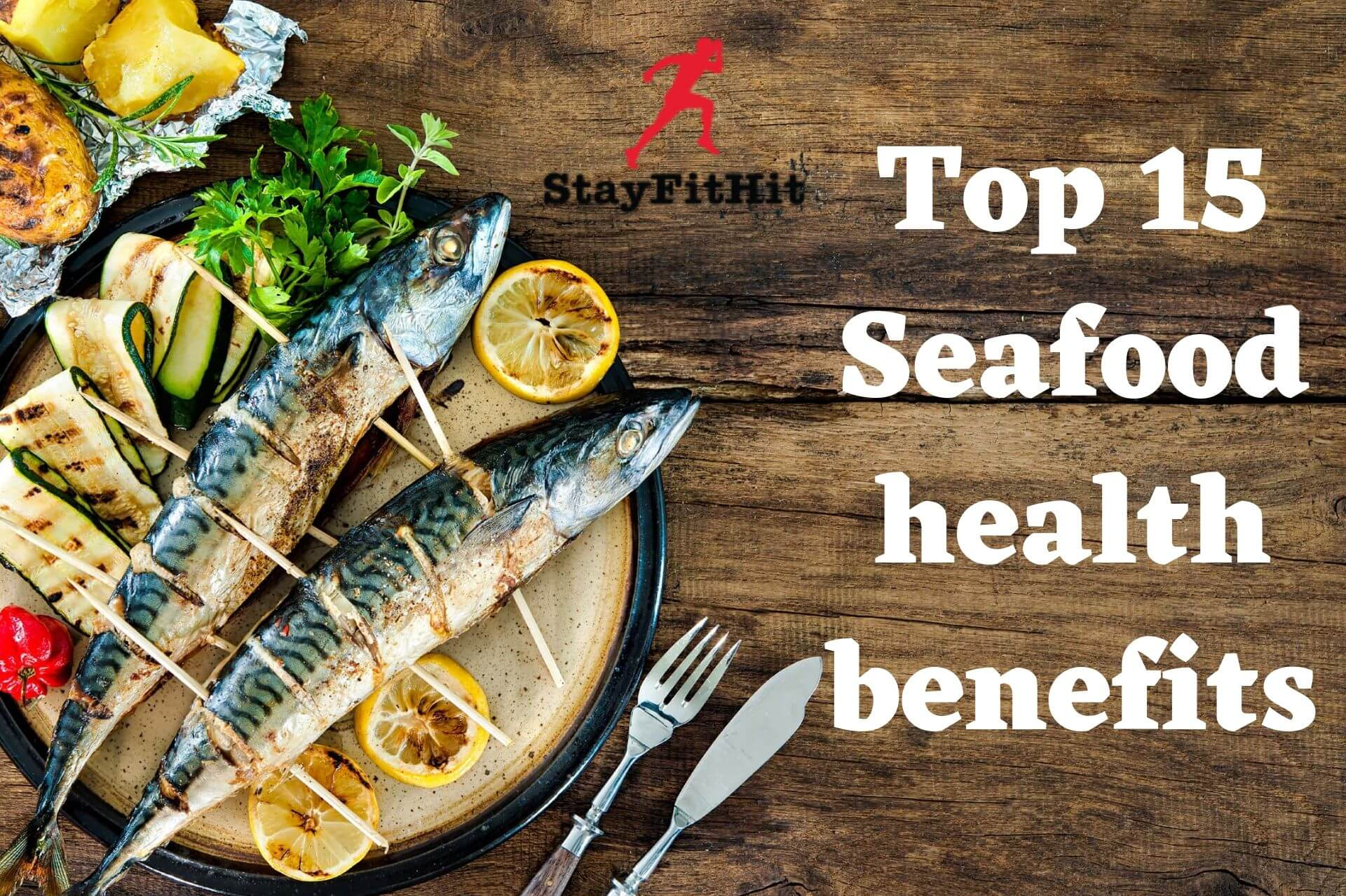 feature image:Top 15 Seafood health benefits