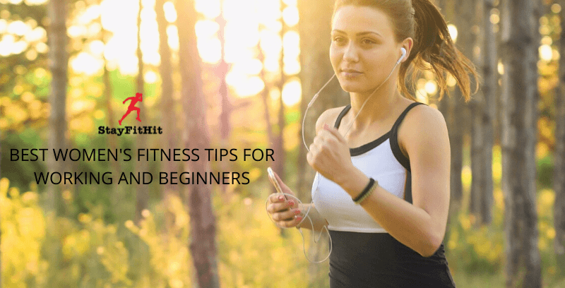 Best Women's Fitness Tips For Working And Beginner