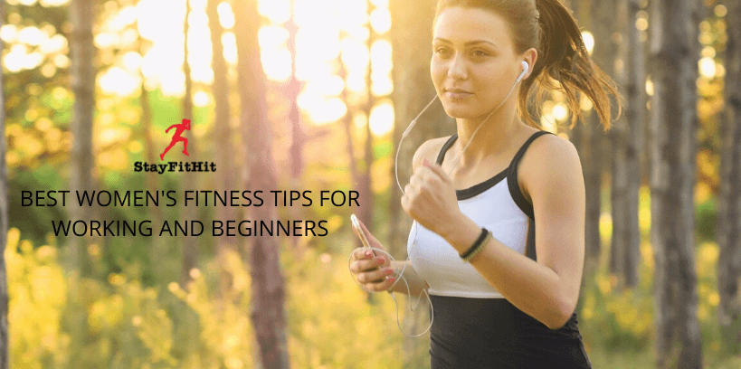 BEST WOMEN'S FITNESS TIPS FOR WORKING AND BEGINNERS