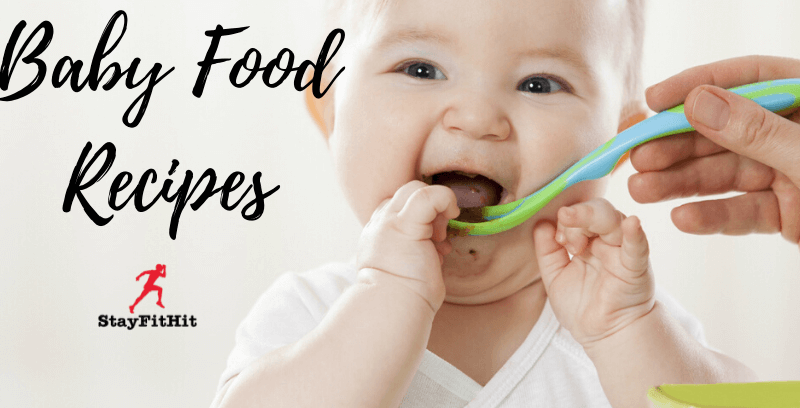 Baby Food Recipes To Feed Healthy Foods To Your Kiddy